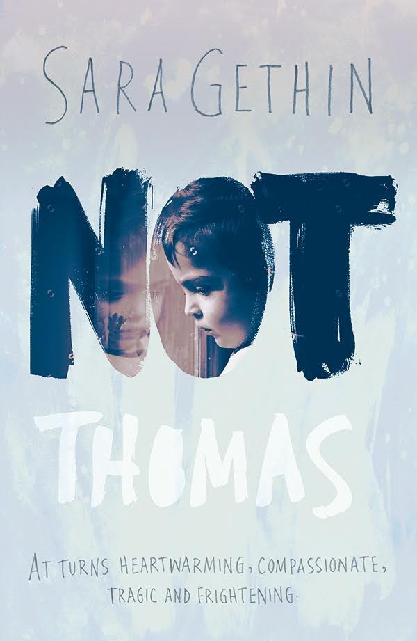 Not Thomas by Sara Gethin