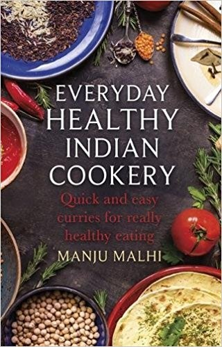 Everyday Healthy Indian Cookery