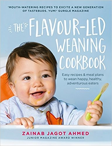 The Flavour-led Weaning Cook Book