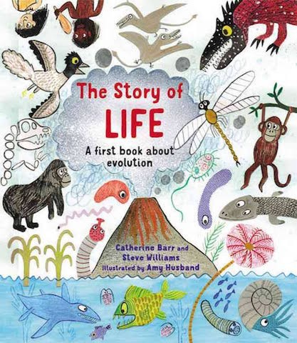 The Story of Life by Catherine Barr and Steve Williams
