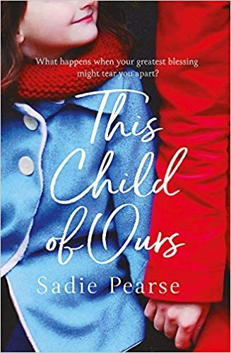 This Child of Ours by Sadie Pearse