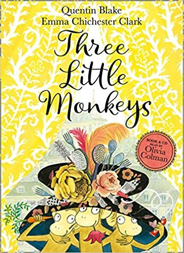 Three Little Monkeys by Quentin Blake and Emma Chichester Clark