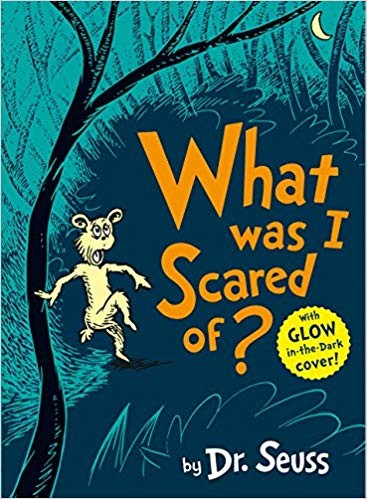 What was I Sacred of? By Dr. Seuss