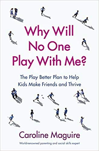 Why Will No One Play With Me? by Caroline Maguire